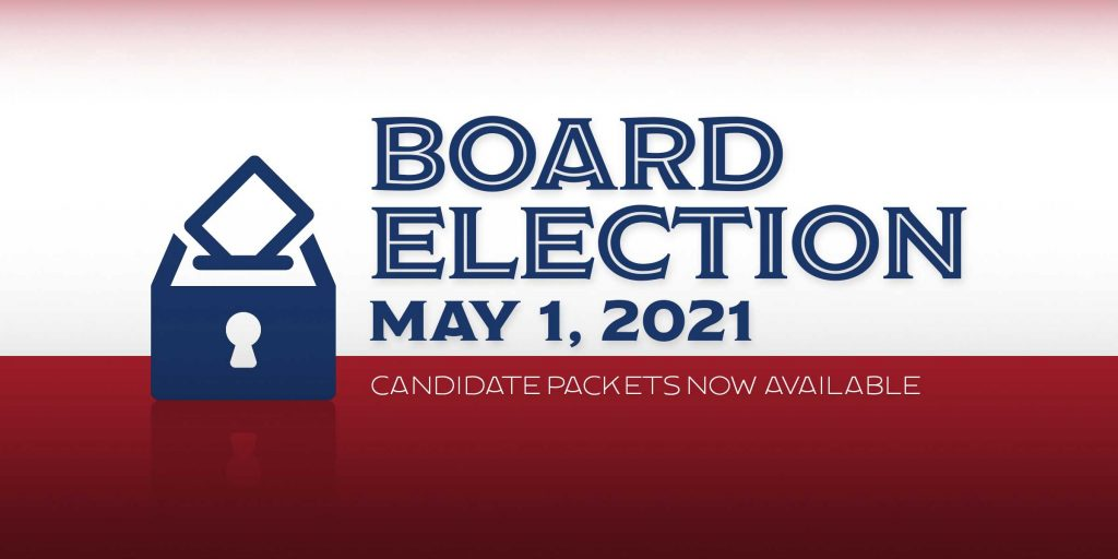 Board election May 1, 2021 candidate packets available now